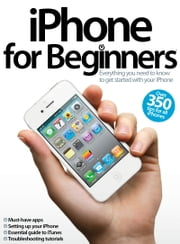 iPhone for Beginners ebook by Imagine Publishing
