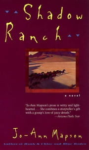 Shadow Ranch - Novel, A ebook by Jo-Ann Mapson