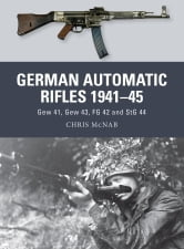 German Automatic Rifles 1941-45 - Gew 41, Gew 43, FG 42 and StG 44 ebook by Chris McNab