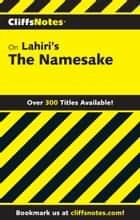 CliffsNotes on Lahiri's The Namesake ebook by Gregory Coles