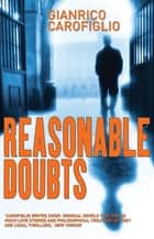 Reasonable Doubts ebook by Gianrico Carofiglio, Howard Curtis