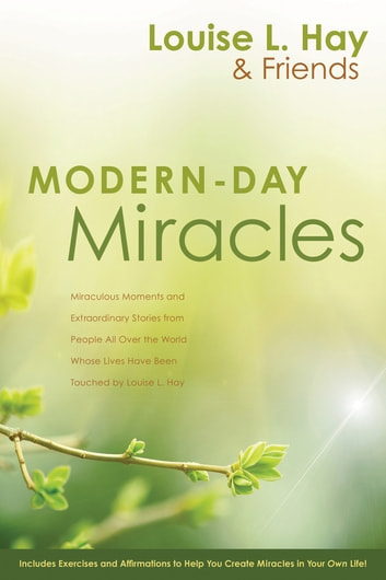 Modern-Day Miracles ebook by Louise Hay