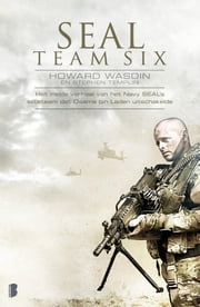 SEAL Team Six ebook by Frans Stoks, Inger Limburg, Bep Fontijn,...