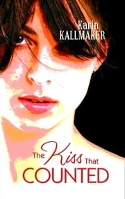 The Kiss That Counted ebook by Karin Kallmaker