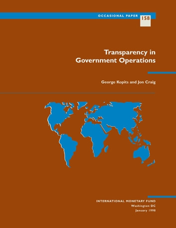 Transparency in Government Operations ebook by George Mr. Kopits,J. Mr. Craig