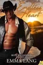 Endless Heart ebook by Emma Lang