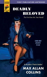 Deadly Beloved ebook by Max Allan Collins
