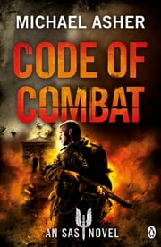 Death or Glory IV: Code of Combat ebook by Michael Asher