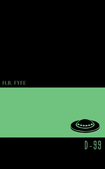 D-99 ebook by H. B. Fyfe