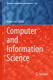 Computer and Information Science ebook by