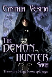 Demon Hunter: Saga ebook by Cynthia Vespia