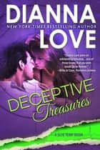 Deceptive Treasures ebook by Dianna Love