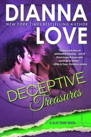 Deceptive Treasures - Slye Temp book 4 ebook by Dianna Love