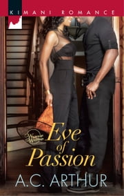 Eve of Passion ebook by A.C. Arthur