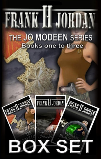 The Jo Modeen Box Set: Books 1 to 3 ebook by Frank H Jordan