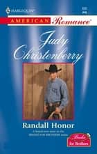 Randall Honor ebook by Judy Christenberry
