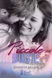 Piccole Bugie ebook by Jennifer Miller