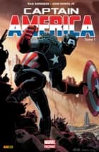 Captain America (2013) T01 - Perdu dans la dimension Z (I) eBook by Rick Remender, John Romita Jr