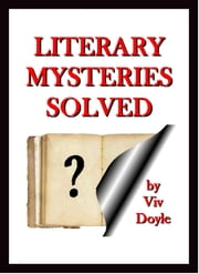 Literary Mysteries Solved ebook by Viv Doyle