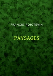 Paysages ebook by Francis Poictevin