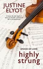 Highly Strung ebook by Justine Elyot