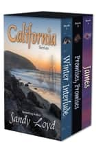 California Series ebook by Sandy Loyd