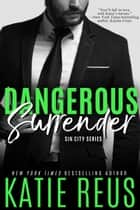 Dangerous Surrender ebook by