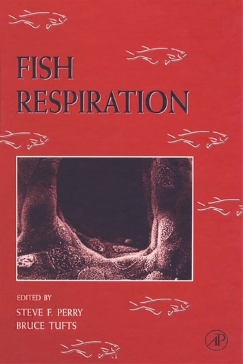 Fish Respiration ebook by Steve F. Perry,Bruce Tufts