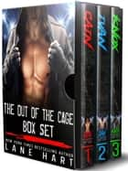 Out of the Cage Box Set - Out of the Cage ebook by
