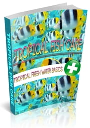 Tropical Fish Care ebook by Anonymous
