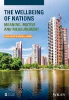 The Wellbeing of Nations - Meaning, Motive and Measurement ebook by Paul Allin, David J. Hand