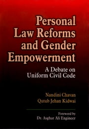 Personal Law Reforms and Gender Empowerment ebook by Qutub Jehan Kidwai