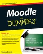 Moodle For Dummies ebook by Radana Dvorak