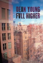 Fall Higher ebook by Dean Young