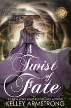 A Twist of Fate ebook by Kelley Armstrong
