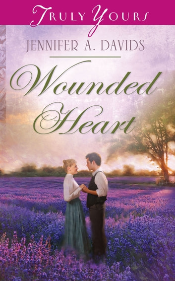 Wounded Heart ebook by Jennifer A. Davids