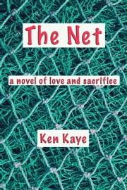 The Net ebook by Ken Kaye
