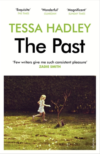 The Past ebook by Tessa Hadley