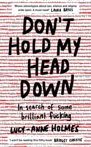 Don't Hold My Head Down ebook by Lucy-Anne Holmes