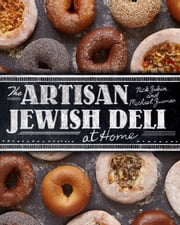 The Artisan Jewish Deli at Home ebook by Nick Zukin,Michael Zusman