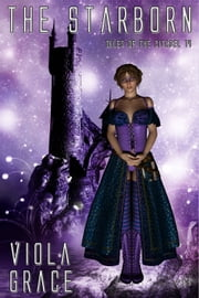 The Starborn - Book 14 ebook by Viola Grace