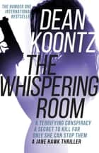 The Whispering Room ebook by
