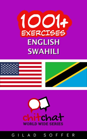 1001+ Exercises English - Swahili ebook by Gilad Soffer