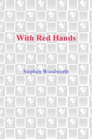 With Red Hands ebook by Stephen Woodworth