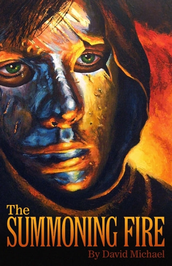 The Summoning Fire ebook by David R. Michael