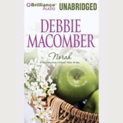 Norah: A Selection from Orchard Valley Brides audiobook by Debbie Macomber