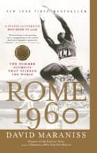 Rome 1960 ebook by David Maraniss