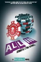 All In ebook by Jennifer Lynn Barnes