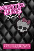 Monster High ebook by Lisi Harrison