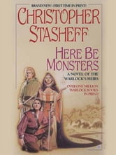 Here be Monsters ebook by Christopher Stasheff